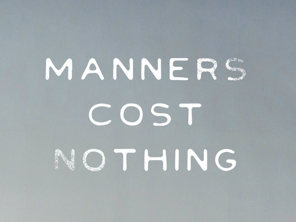 MANNERS-COST-NOTHING